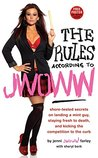 "The Rules According to Jwoww by Jenni ""Jwoww"" Farley"