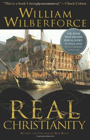 Real Christianity by William Wilberforce