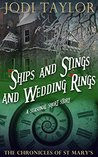 Ships and Stings and Wedding Rings (The Chronicles of St. Mary's, #6.5)