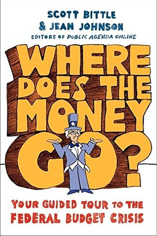Where Does the Money Go?: Your Guided Tour to the Federal Budget Crisis (Guided Tour of the Economy)