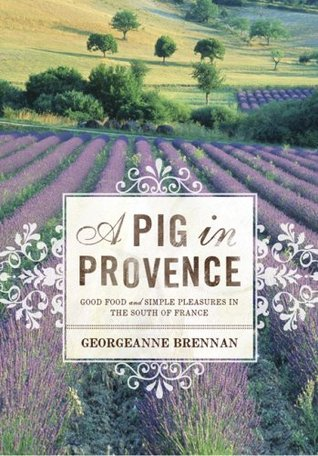 A Pig in Provence by Georgeanne Brennan