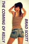 The Coming of Kelly (The Panty Chronicles Book 4)