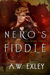 Nero's Fiddle (Artifact Hunters #3)