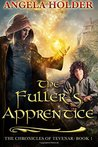 The Fuller's Apprentice