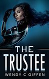 The Trustee: A Female Heroine's Space Survival Adventure (A Hero's Journey: Science Fiction Action Adventures)