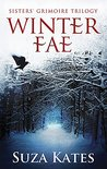 Winter Fae (The Sisters' Grimoire #1)