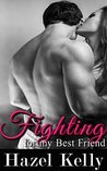 Fighting for my Best Friend (Fated #4)