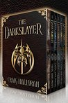 The Darkslayer Omnibus (Series 1, Boxed Set, Books 1 thru 6)