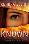 Known (Bone Secrets, #5)