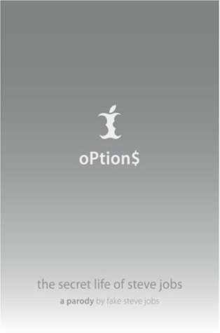Options: The Secret Life of Steve Jobs