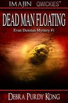 Dead Man Floating (Evan Dunstan Mystery Book 1)