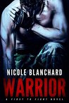 Warrior (First to Fight Book 1)