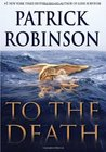 To The Death (Admiral Arnold Morgan, #10)
