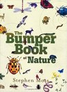 The Bumper Book of Nature: A User's Guide to the Outdoors