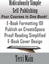 Ridiculously Simple Self-Publishing: The Boxed Set: A Complete Self-Publishing Course in One Book