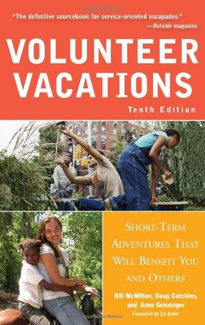 Volunteer Vacations: Short-Term Adventures That Will Benefit You and Others