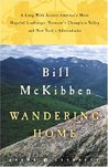 Wandering Home: A Long Walk Across America's Most Hopeful Landscape: Vermont's Champlain Valley and New York's Adirondacks (Crown Journeys)