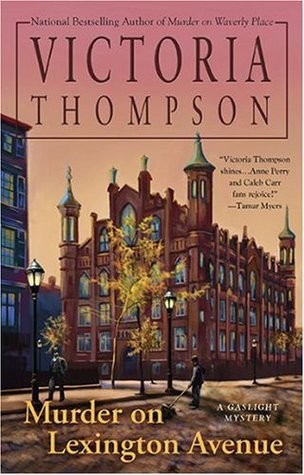 Murder on Lexington Avenue by Victoria Thompson