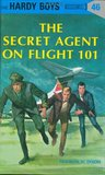 The Secret Agent on Flight 101 (Hardy Boys, #46)
