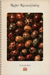 Recipes: Russian Cooking (Time-Life Foods of the World)