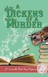 A Dickens of a Murder (Canterville Book Shop Mystery #1)
