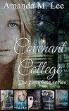 Covenant College: The Complete Series (Covenant College, #1-5)