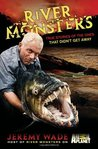 River Monsters: T...
