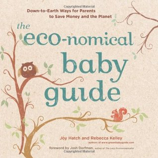 The Eco-nomical Baby Guide by Rebecca Kelley
