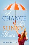 A Chance for Sunny Skies