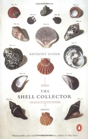 The Shell Collector by Anthony Doerr