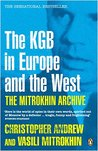 The Mitrokhin Archive: The KGB in Europe and the West (Penguin Press History)