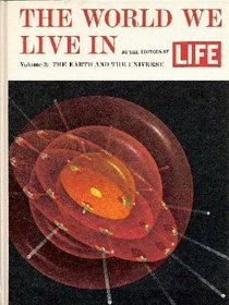 The World We Live In Volume 3: The Earth and The Universe