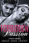 Forbidden Passion (Bend to My Will, #1)