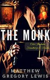 The Monk: Color Illustrated, Formatted for E-Readers (Unabridged Version)