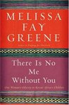 There Is No Me Without You by Melissa Fay Greene