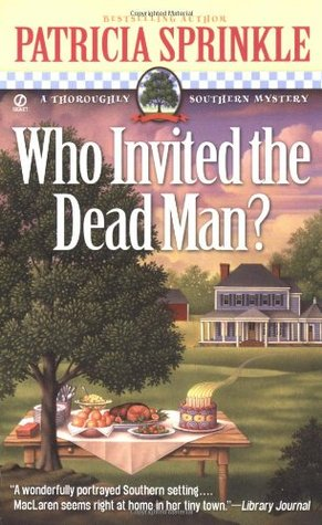 Who Invited the Dead Man? (Thoroughly Southern #3)