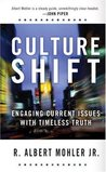 Culture Shift: Engaging Current Issues with Timeless Truth (Today's Critical Concerns)