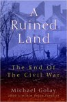 A Ruined Land: The End of the Civil War