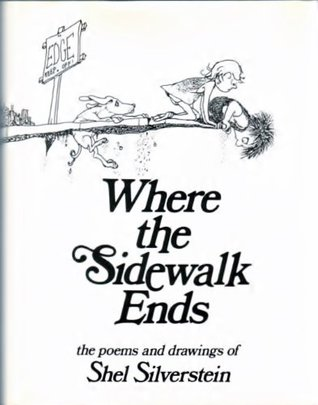 Shel Silverstein: Where the Sidewalk Ends: Poems and Drawings
