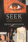 Seek: Reports from the Edges of America and Beyond