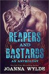 Reapers and Bastards: A Reapers MC Anthology (Reapers MC, #4.5)