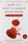 How to Knit a Heart Back Home (Cypress Hollow Yarn, #2)