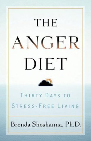 The Anger Diet by Brenda Shoshanna