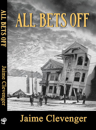 All Bet's Off by Jaime Clevenger