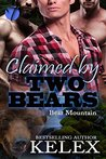 Claimed by Two Bears (Bear Mountain Book 2)