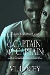 O Captain! My Captain! (To Love a Wildcat, #3)