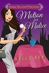 Motion for Malice (Jamie Winters, #2)