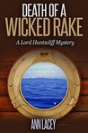 Death of a Wicked Rake: A Lord Huntscliff Mystery