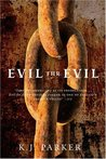 Evil for Evil (Engineer Trilogy, #2)