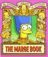 The Marge Book: Simpsons Library of Wisdom